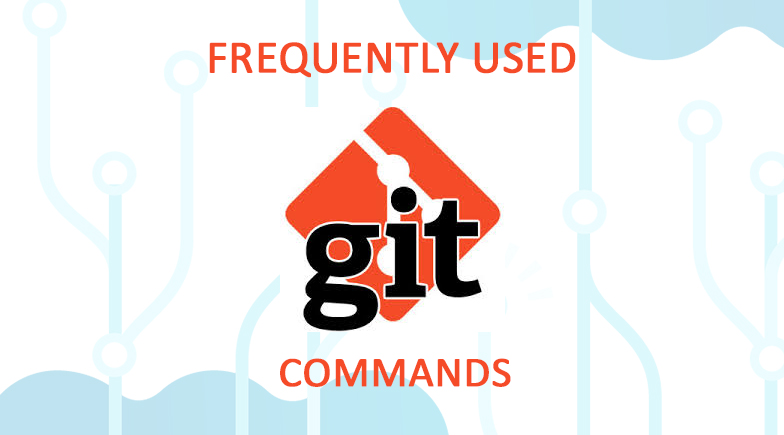 Frequently Used Git Commands